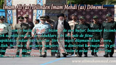Photo of İmam Ali (as) Dilinden İmam Mehdi (as) Dönemi…